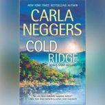 Cold Ridge, Carla Neggers