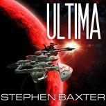 Ultima, Stephen Baxter