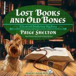 Lost Books and Old Bones, Paige Shelton