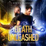 Death Unleashed, Steve McHugh