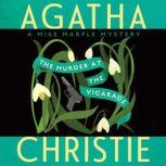 The Murder at the Vicarage A Miss Marple Mystery, Agatha Christie