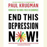 End This Depression Now!, Paul Krugman