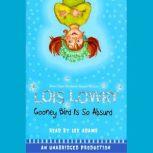 Gooney Bird Is So Absurd, Lois Lowry