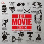 The Movie Book Big Ideas Simply Explained, DK