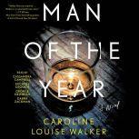 Man of the Year, Caroline Louise Walker