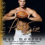 Pick Six, Max Monroe