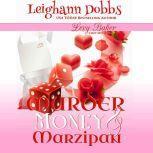 Murder, Money and Marzipan, Leighann Dobbs
