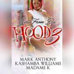 Girls from da Hood 3, Mark Anthony; KaShamba Williams; MadameK