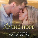 Living Hope A Sweet Christian Romance, Mandi Blake