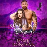 Revealing the Dragons, Jessie Donovan