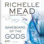 Gameboard of the Gods, Richelle Mead