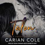Talon, Carian Cole