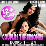 Couples Threesomes 24-Pack : Books 1 – 24 (FFM Threesome First Time Lesbian BDSM Erotica Collection), Connie Cuckquean
