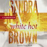 White Hot, Sandra Brown