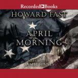 April Morning, Howard Fast