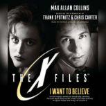 I Want to Believe, Max Allan Collins