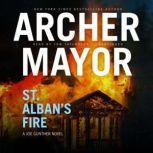 St. Albans Fire, Archer Mayor