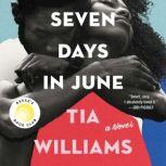 Seven Days in June, Tia Williams