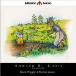 Uncle Wiggily & Mother Goose, Howard  Garis