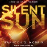 Silent Sun Hard Science Fiction, Brandon Q. Morris