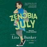 Zenobia July, Lisa Bunker