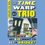 Hey Kid, Want to Buy a Bridge? #11, Jon Scieszka