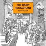 The Dairy Restaurant, Ben Katchor