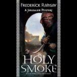 Holy Smoke A Jerusalem Mystery, Frederick Ramsay