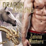 Dragon Around, Zenina Masters