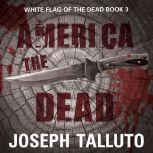 America the Dead, Joseph Talluto