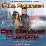 Sir Dominic Flandry The Last Knight of Terra, Poul Anderson