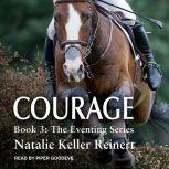 Courage, Natalie Keller Reinert