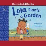 Lola Plants a Garden, Rosalind Beardshaw