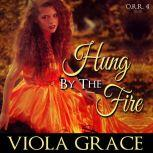 Hung by the Fire, Viola Grace