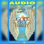 God On A Harley A Spiritual Fable, Joan Brady