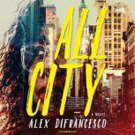 All City, Alex DiFrancesco