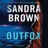 Outfox, Sandra Brown
