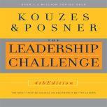 Leadership Challenge The Most Trusted Source on Becoming a Better Leader, James Kouzes