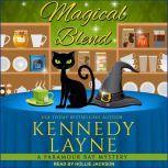 Magical Blend, Kennedy Layne