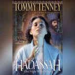 Hadassah One Night With the King, Tommy Tenney