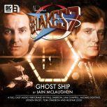 Blake's 7 - The Classic Adventures - Ghost Ship, Iain McLaughlin
