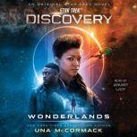 Star Trek: Discovery: Wonderlands, Una McCormack
