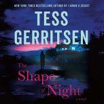 The Shape of Night A Novel, Tess Gerritsen