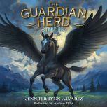 The Guardian Herd: Starfire, Jennifer Lynn Alvarez