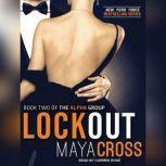 Lockout, Maya Cross