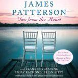 Two from the Heart, James Patterson