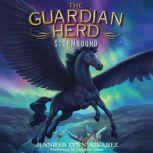 The Guardian Herd: Stormbound, Jennifer Lynn Alvarez