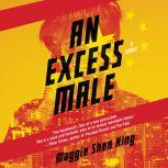 An Excess Male, Maggie Shen King
