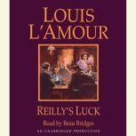 Reilly's Luck, Louis L'Amour