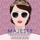 American Royals II: Majesty, Katharine McGee